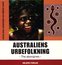 Australiens urbefolkning - The aborigines