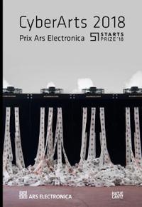 Cyberarts 2018: International Compendium Prix Ars Electronica