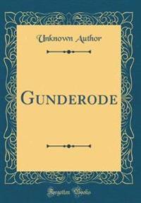 Gunderode (Classic Reprint)