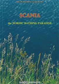 Scania : the Nordic Bathing Paradise