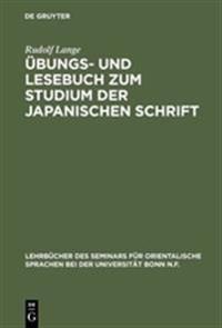 bungs- Und Lesebuch Zum Studium Der Japanischen Schrift