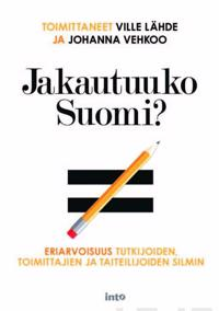 Jakautuuko Suomi?