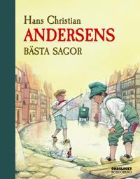 Hans Christian Andersens bästa sagor