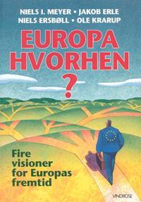 Europa hvorhen?