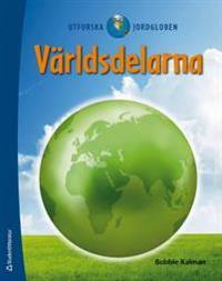 Utforska jordgloben Världsdelarna - Världsdelarna