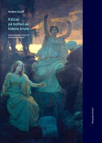 Källan på botten av tidens brunn : indoeuropeiska rötter till fornnordisk religion