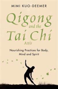 Qigong and the Tai Chi Axis