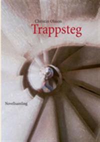 Trappsteg:Novellsamling - Christin Olsson | Laserbodysculptingpittsburgh.com