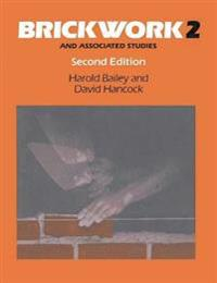 Brickwork 2 and Associated Studies