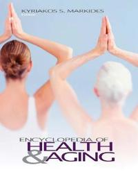 Encyclopedia of Health & Aging