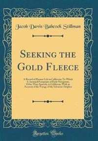 Seeking the Gold Fleece