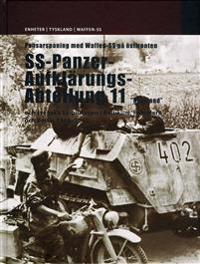 """Pansarspaning med Waffen-SS på östfronten : SS-Panzer-Aufklärungs-Abteilung 11 """"Nordland"""" och svenska SS-plutonen i Baltikum, Pommern och Berlin 1943-1945"""