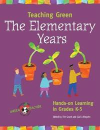 Teaching Green-the Elementary Years
