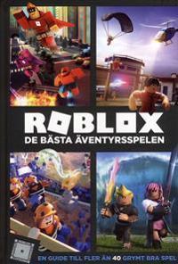 Roblox : de bästa äventyrsspelen