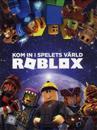Kom in i spelets värld ROBLOX