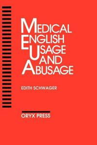 Medical English Usage and Abusage