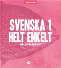 Svenska 1 - Helt Enkelt 2 a upplagan - Lena Winqvist  Annika Nilsson - böcker (9789188229106)     Bokhandel
