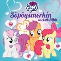 My Little Pony - Söpöysmerkin metsästäjät