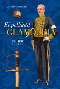 Ei pelkkää glamouria