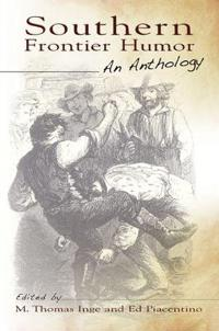 Southern Frontier Humor: An Anthology