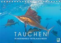 Tauchen: Wunderbares tiefblaues Meer (Tischkalender 2019 DIN A5 quer)