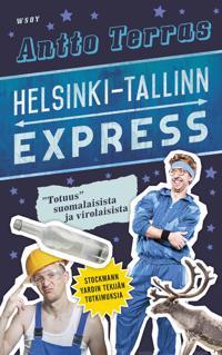 """Helsinki-Tallinn Express : """"totuus"""" suomalaisista ja virolaisista"""