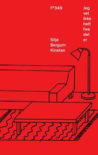 Jeg vet ikke helt hva det er - Silje Bergum Kinsten | Inprintwriters.org