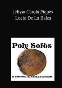 Poly Sof�s - Il Padrone Dei Cinque Elementi