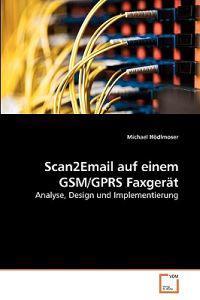 Scan2email Auf Einem GSM/Gprs Faxgerat