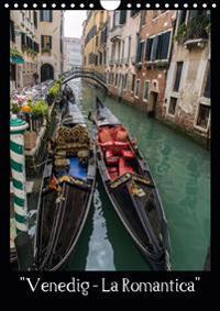 """Venedig ? La Romantica"" (Wandkalender 2019 DIN A4 hoch)"