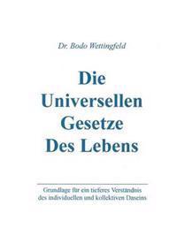 Die Universellen Gesetze Des Lebens