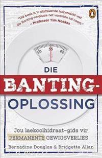 Die Banting Oplossing