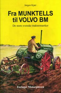 Fra Munktells til Volvo BM