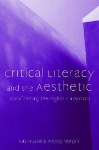Critical Literacy And the Aesthetic