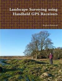 Landscape Surveying Using Handheld GPS Receivers