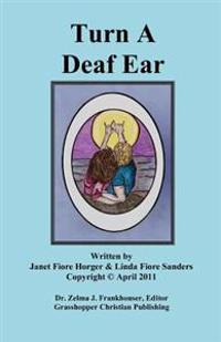 Turn a Deaf Ear: Linda Fiore Sanders