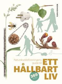 Omslaget av Naturskyddsf�reningens guide till ett h�llbart liv av Johanna St�l & Naturskyddsf�reningen