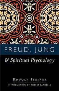 Freud, Jung, and Spiritual Psychology: (cw 143, 178, 205)