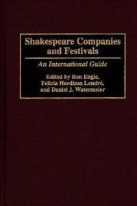 Shakespeare Companies and Festivals