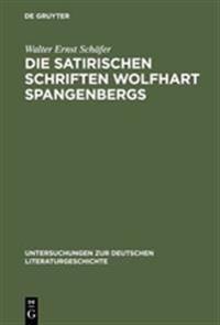 Die Satirischen Schriften Wolfhart Spangenbergs