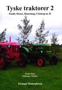 Tyske traktorer-Fendt, Deutz, Hanomag, Unimog m.fl.