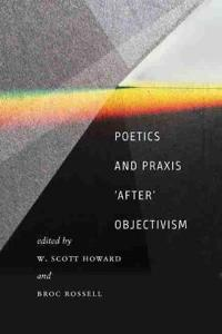 "Poetics and Praxis """"After"""" Objectivism"