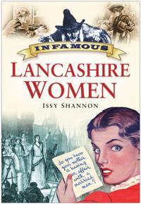 Infamous Lancashire Women