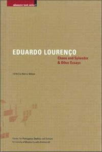 Chaos and Splendor & Other Essays