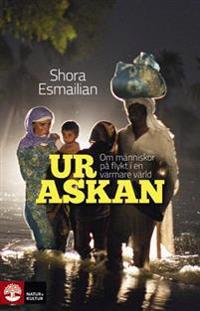 Ur askan : om människor på flykt i en varmare värld