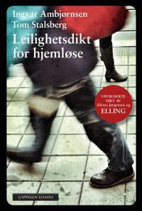 Leilighetsdikt for hjemløse - Ingvar Ambjørnsen, Tom Stalsberg | Ridgeroadrun.org