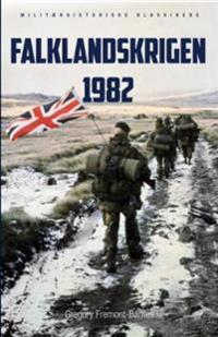 Falklandskrigen 1982 - Gregory Fremont-Barnes | Inprintwriters.org