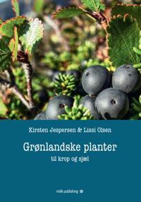 Grønlandske planter – til krop og sjæl