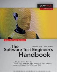The Software Test Engineer's Handbook, 2nd Edition: A Study Guide for the Istqb Test Analyst and Technical Test Analyst Advanced Level Certificates 20