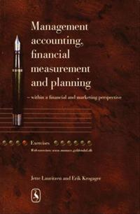 Management accounting, financial measurement and planning